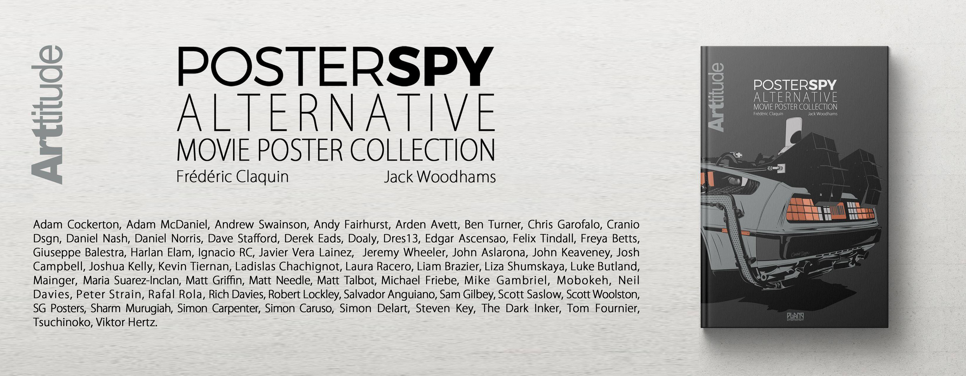 List of the 58 artists featured in the Poster Spy Alternative movie poster collection book