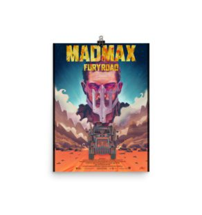 Mad Max Fury Road – Alternative Movie Poster Illustration / Fine Art Print / open edition
