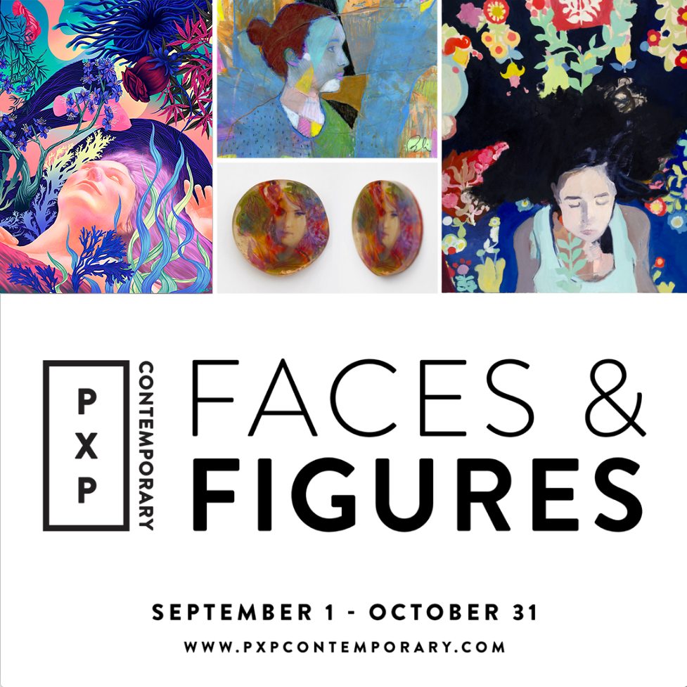 """""""Face & Figures"""" Digital Show with PxP Contemporary"""